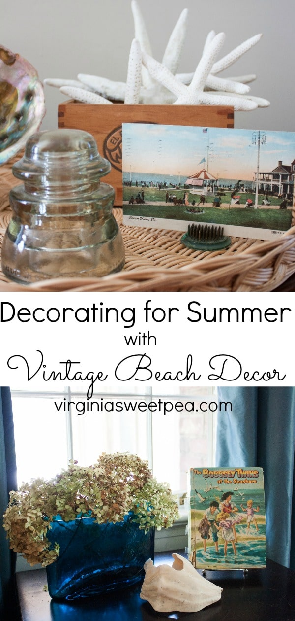 Decorating for Summer with Vintage Beach Decor - Get ideas for incorporating beach themed decor into your home for summer. #summerdecor #beachdecor #vintagedecor #vintagebeachdecor