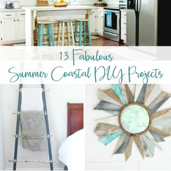 Fabulous Summer Coastal Decor Projects - Get over a dozen coastal project decor ideas that you can make for your home. #coastal #coastaldecor #coastaldiy