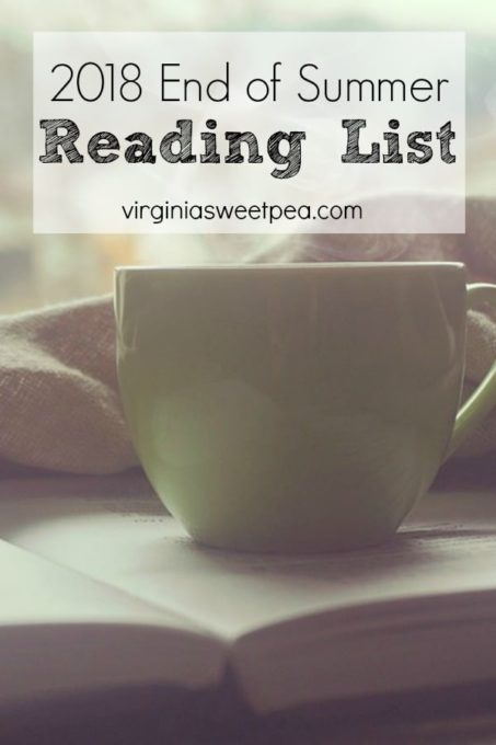 2018 End of Summer Reading List - Get ideas for books to read.