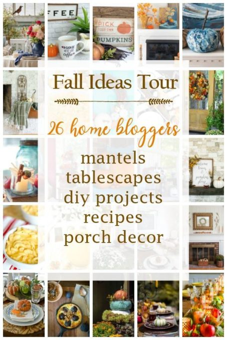 Fall Ideas Tour - 25 home bloggers share ideas for fall mantels, tablescapes, diy projects, recipes, and porch decor.