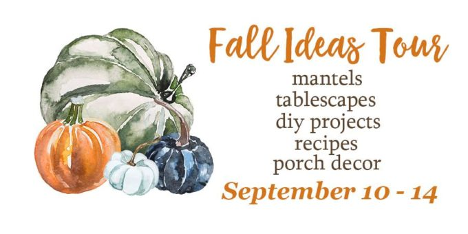 Fall Ideas Tour - Get ideas for fall mantels, tablescapes, diy projects, recipes, and porch decor.