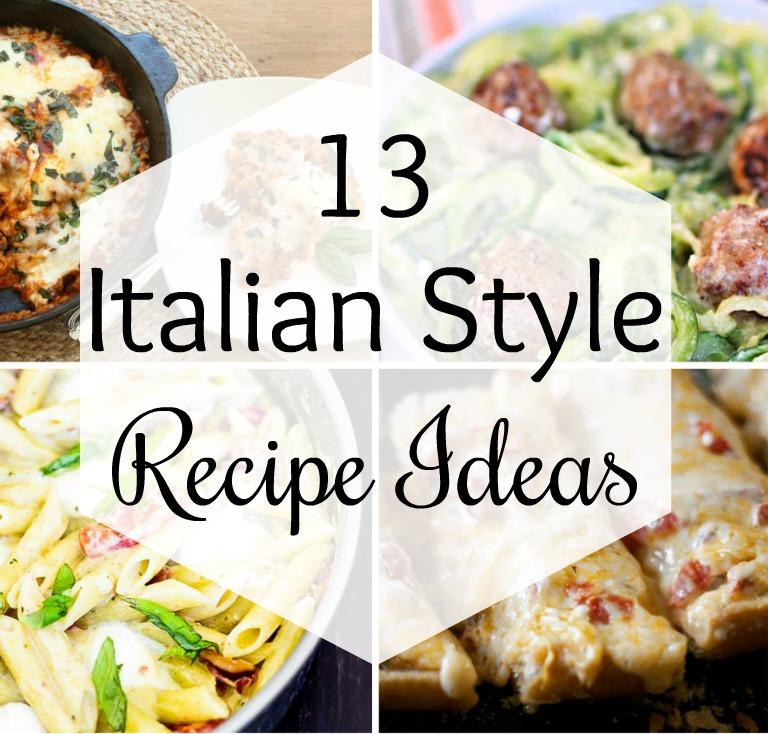 13 Italian Style Recipe Ideas - Get ideas for delicious Italian dishes to make for your family. #Italianrecipe #Italian #pastarecipe