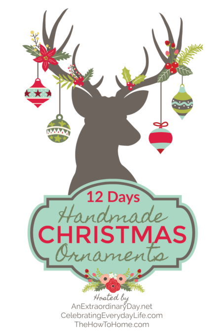 12 Days of Handmade Christmas Ornaments - Get tutorials for 12 Christmas ornaments that you can make for your tree.