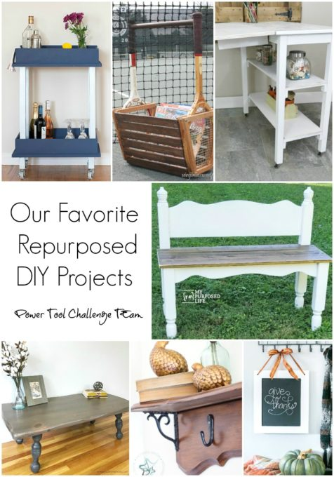 Favorite Repurposed DIY Project from the Powertool Challenge Team - Get ideas for repurposed projects that you can make with found or thrift store items. #repurpose #upcycle #diy #projectideas