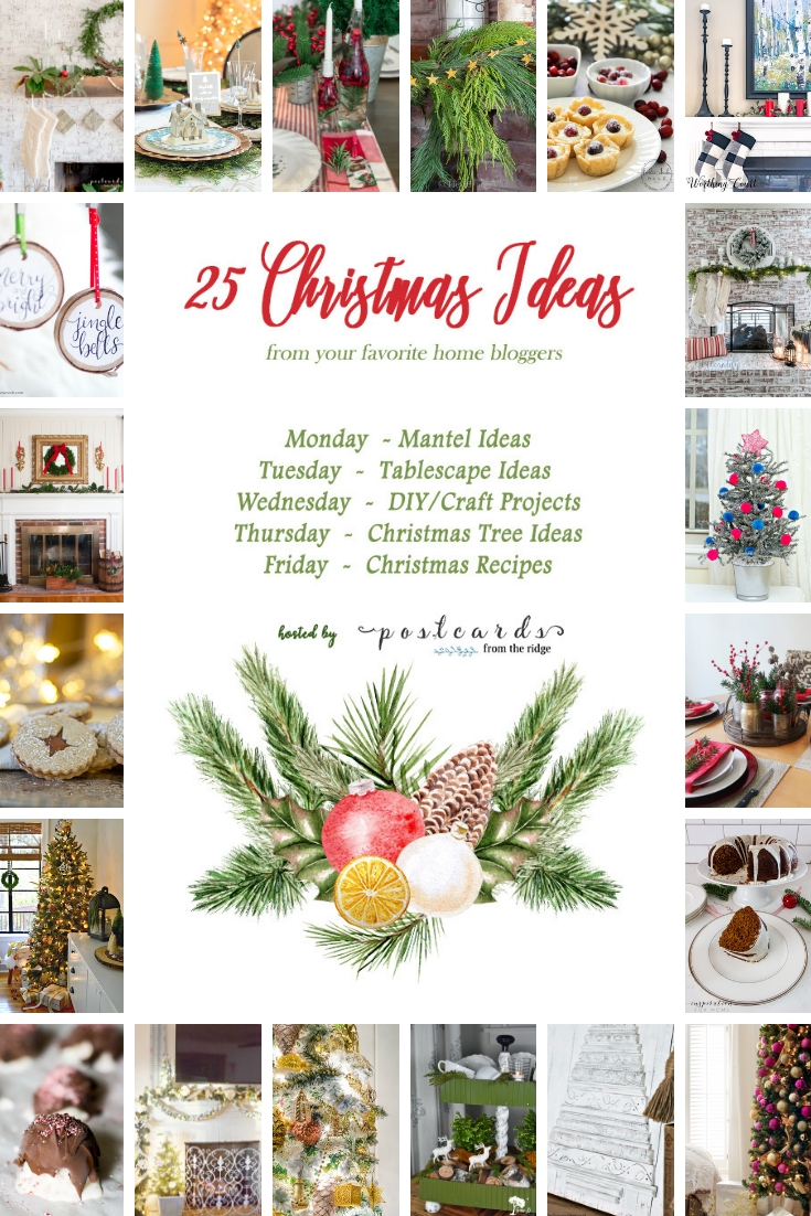 25 Christmas Ideas - Get ideas for Christmas mantels, tablescapes, craft projects trees, and recipes. #christmas #christmashomedecor #favoritechristmasideas #christmasideas