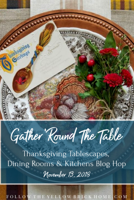 Gather 'Round The Table Thanksgiving Blog Hop - Get ideas for your Thanksgiving table from 20+ bloggers. #thanksgiving #thanksgivingtable #tablescapes