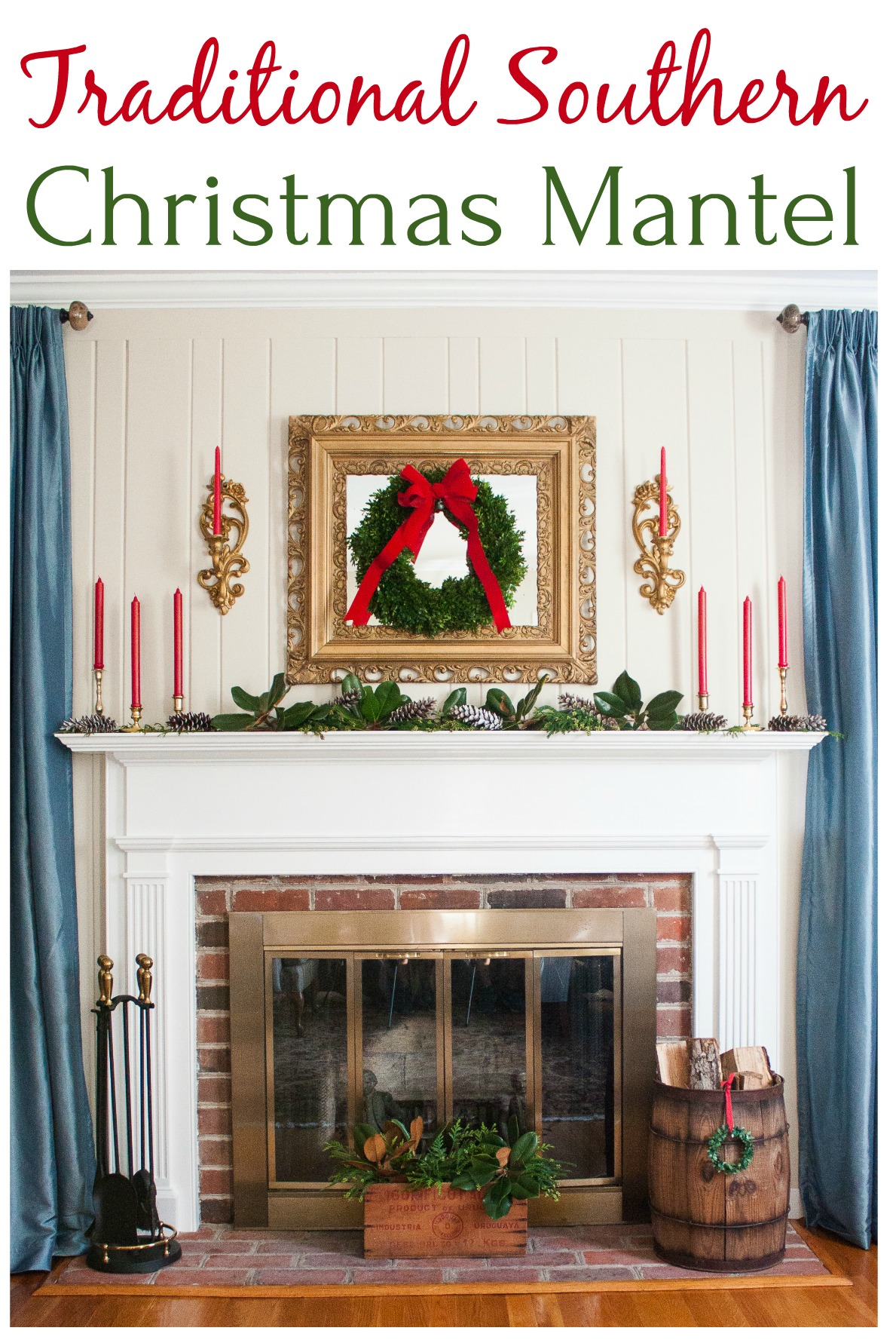 Traditional Southern Christmas Mantel -
