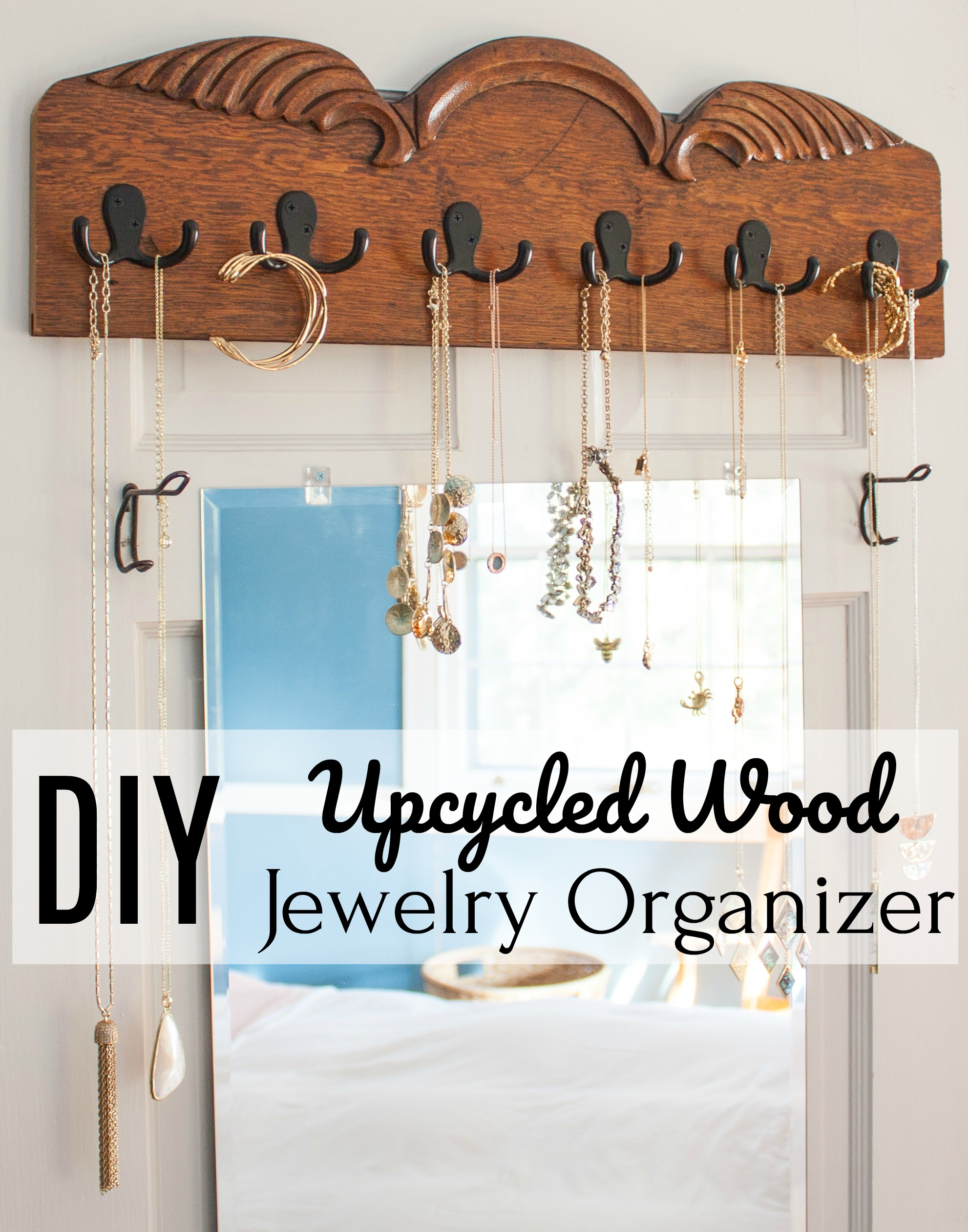 DIY Upcycled Wood Jewelry Organizer - Make a jewelry organizer using upcycled wood. #jewelryorganizer #diyjewelryorganizer #diyprojects