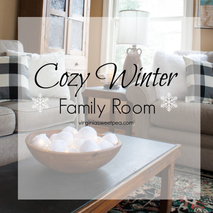 Cozy Winter Family Room - How to decorate after Christmas to keep that cozy feeling. #winterdecor #winterdecorations #cozydecor
