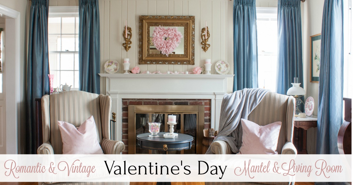 Romantic And Vintage Valentine S Day Mantel And Living Room Decor