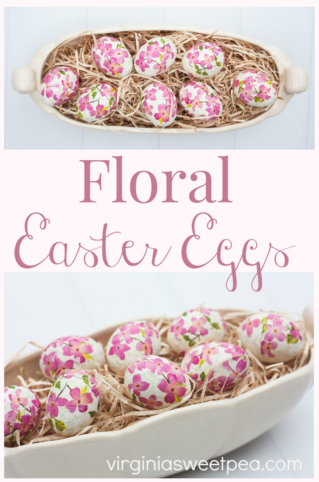 DIY Decoupaged Floral Easter Eggs - Learn how to make these decoupaged floral eggs. This is an easy craft that can be enjoyed every year. #easter #eastercraft #eastereggs #easterdecor #decoupage #decoupagedeggs