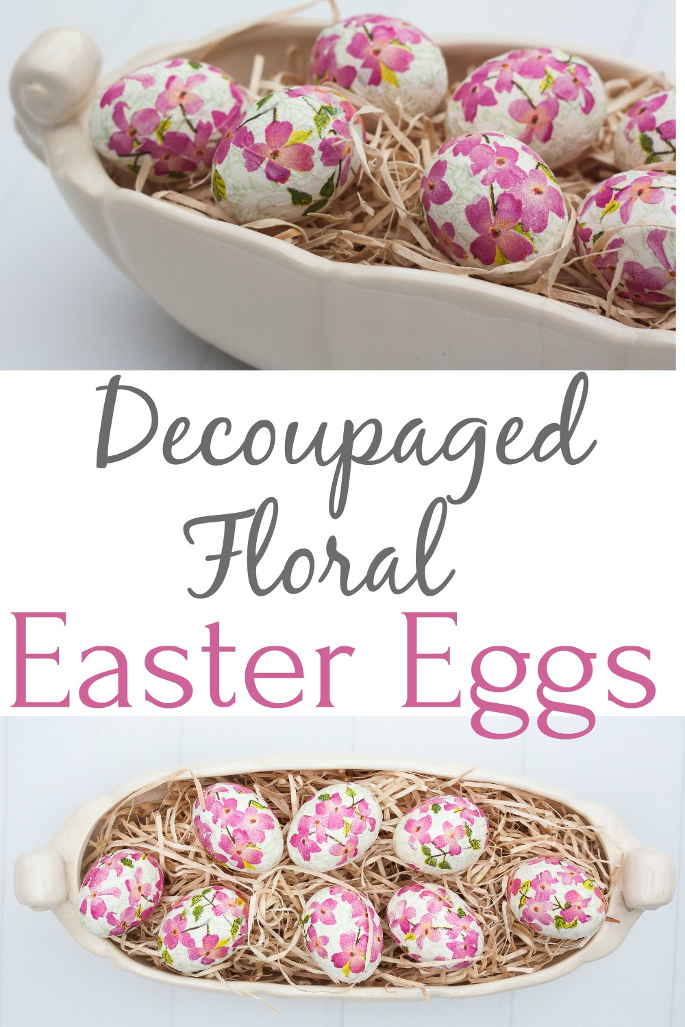 DIY Decoupaged Floral Easter Eggs - Learn how to make decoupaged floral eggs using napkins and Mod Podge.  This is an easy craft that can be saved and enjoyed each year.  #easter #eastercraft #eastereggs #diyeastereggs #easterdecor via @spaula