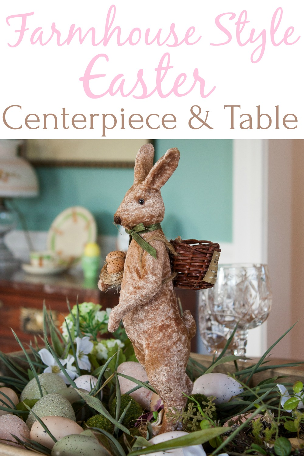 Farmhouse Style Easter Centerpiece and Table - Learn how to create a farmhouse style Easter centerpiece for your Easter table and get ideas for setting the table for Easter. #easter #eastercenterpiece #eastertablescape #farmhouse #farmhousecenterpiece #farmhousetable
