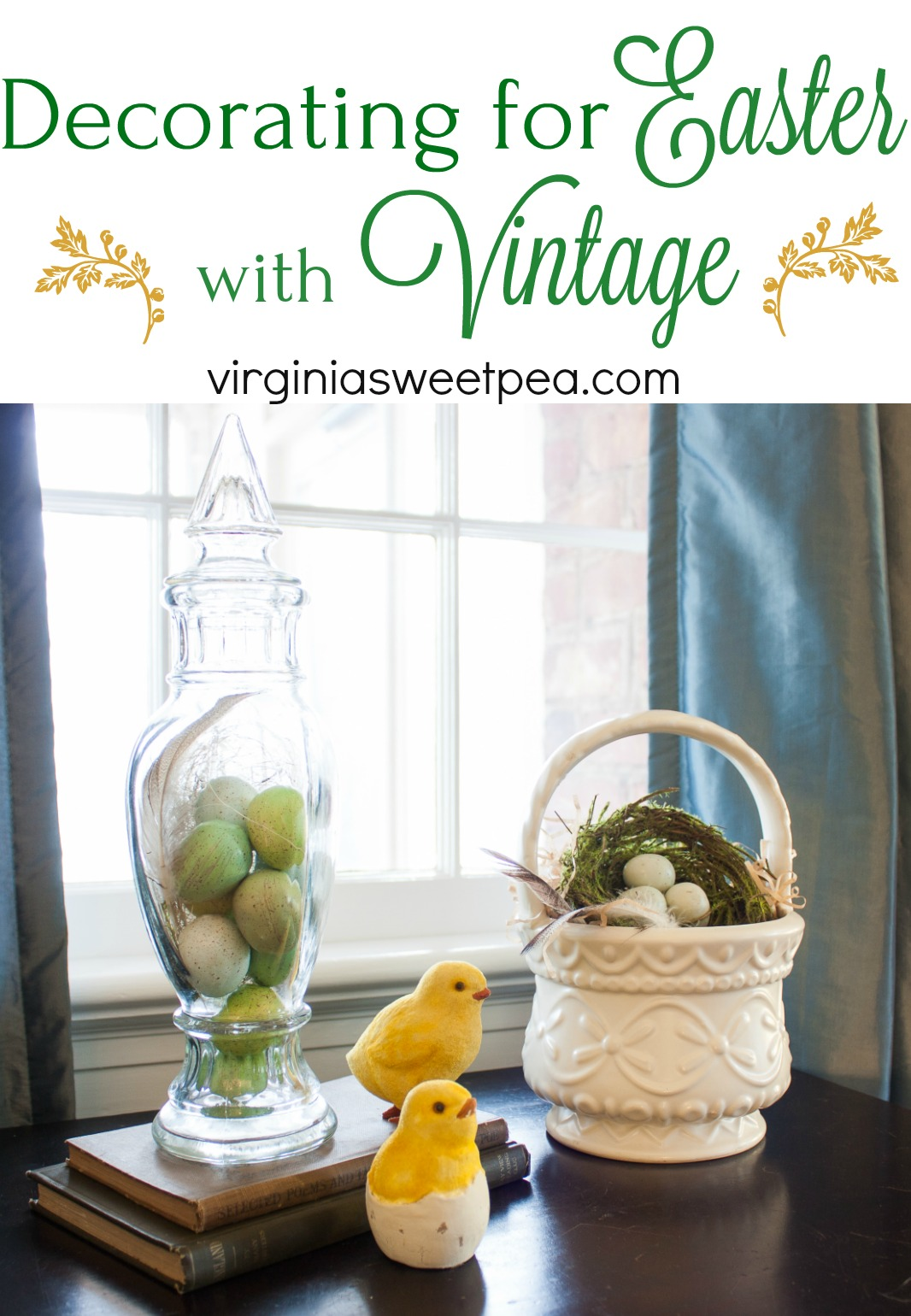 Decorating for Easter with Vintage - See a home decorated for Easter with traditional Easter decor combined with vintage pieces. Get ideas for Easter decor from this post plus from 30+ other home decor bloggers. #easter #easterdecor #easterdecorations #vintage #vintagedecort