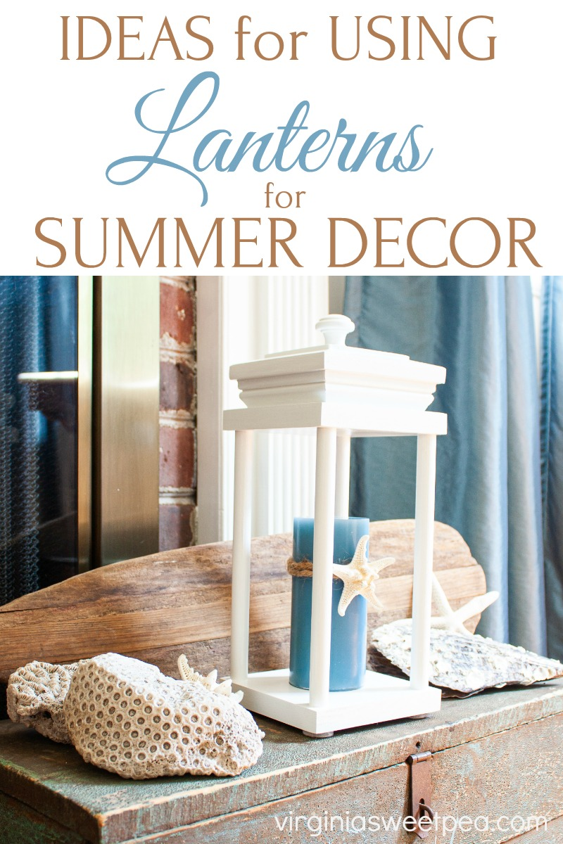 Ideas for Using Lanterns in Summer Decor
