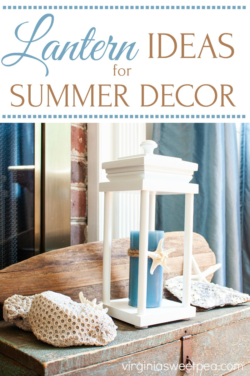 Use a lantern for summer decorating with a coastal vibe. Get ideas from this post plus a dozen others from a group of home decor bloggers. #coastal #coastaldecor #coastaldecorating #lantern #beachthemeddecor #summerdecor via @spaula