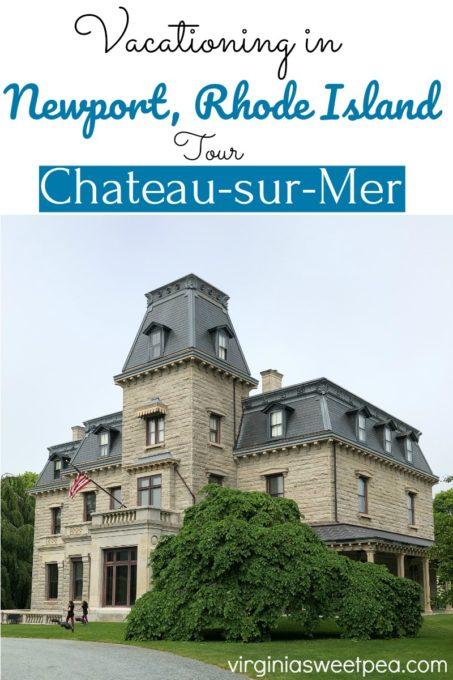 Chateau-sur-Mer in Newport, RI
