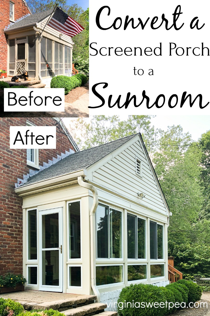 Converting a Screened Porch to a Sunroom. Before and After pictures plus progress pictures.