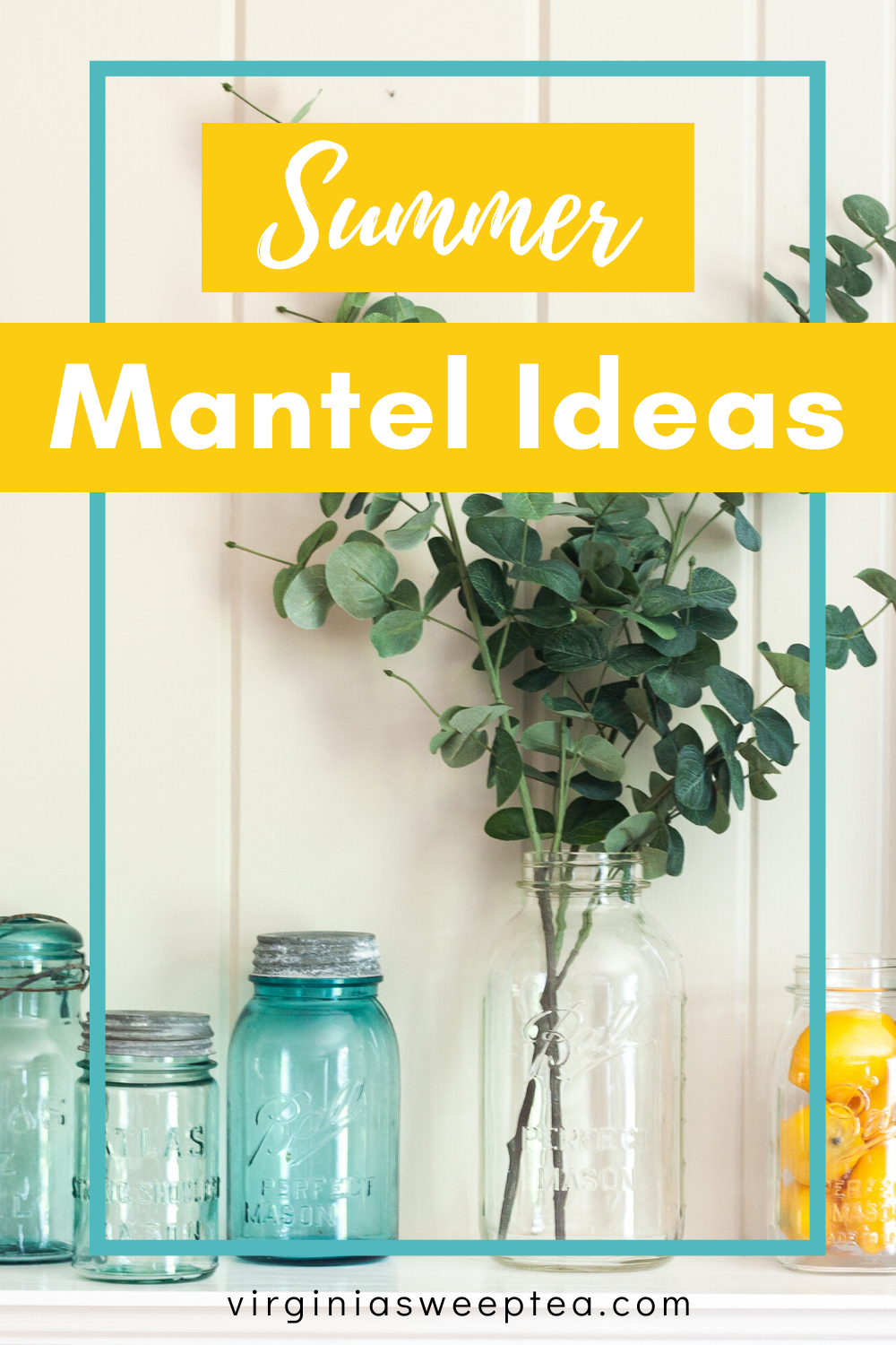 Summer Mantel Ideas - Get summer mantel decorating ideas from a talented group of home decor bloggers.  #summermantel #summerdecoratingicdeas via @spaula