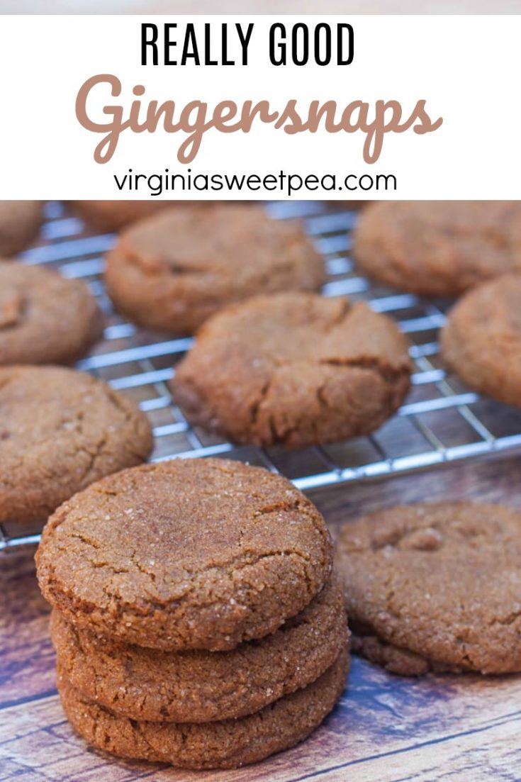 Really Good Gingersnap Cookie - This gingersnap cookie is crisp on outside with a soft and chewy texture on the inside. You won't regret trying this recipe! #gingersnap #gingersnaps #gingersnapcookie #gingersnapcookierecipe #virginiasweetpea