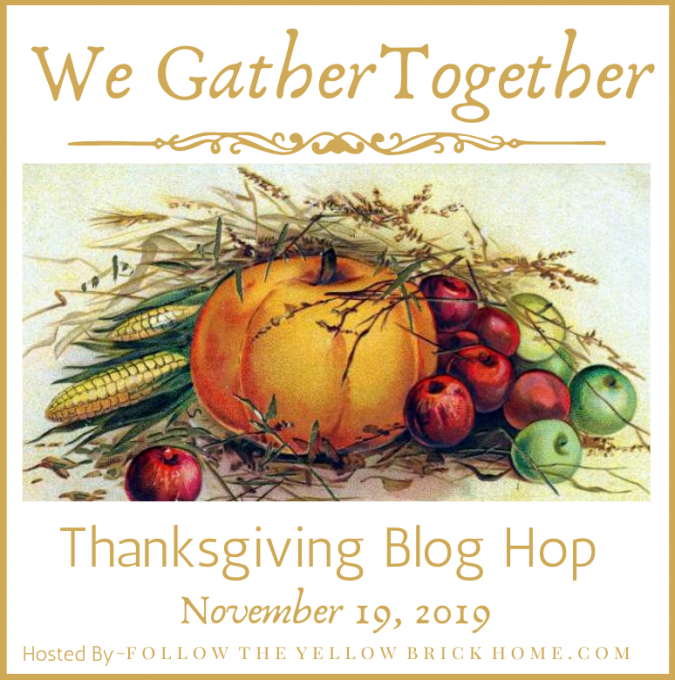 We Gather Together Thanksgiving Blog Hop Promo 2019