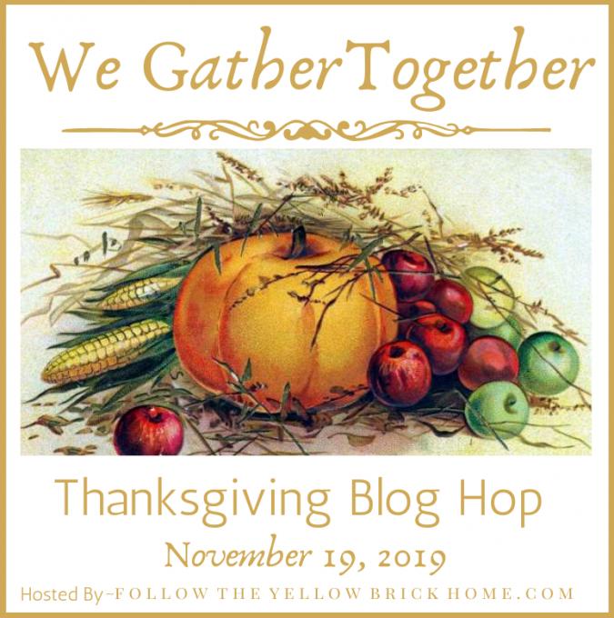 We Gather Together Thanksgiving Blog Hop Promo 2019