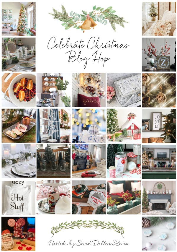 Celebrate Christmas Blog Hop - 26 bloggers share Christmas decor, tablescapes and DIY projects