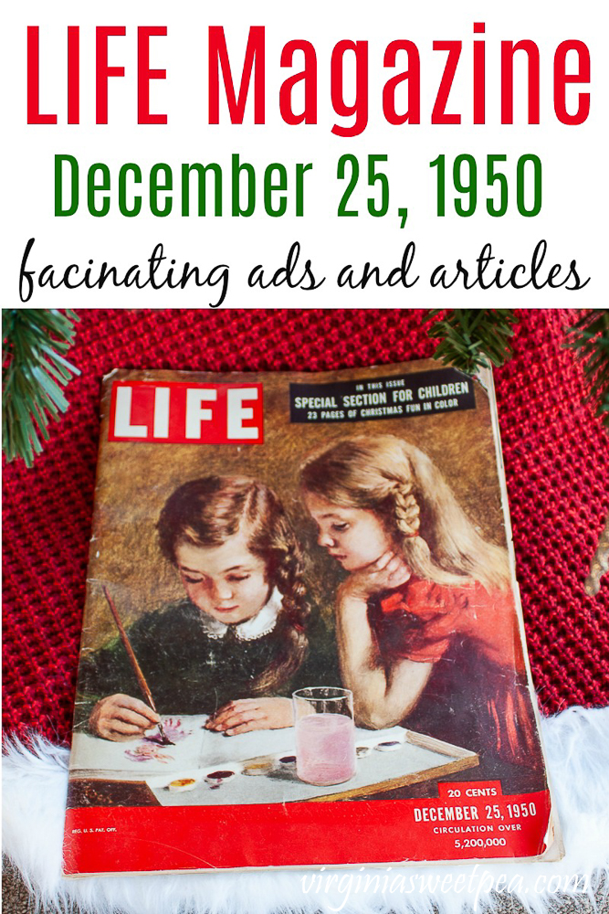 Life Magazine from December 25, 1950 - Ads and interesting articles #lifemagazine