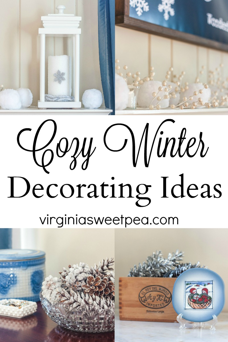 Cozy Winter Decorating Ideas - Get ideas for decorating for winter to give your home a cozy feel. #winterdecor #winterdecorating #winterdecoratingideas #cozywinterdecor #virginiasweetpea