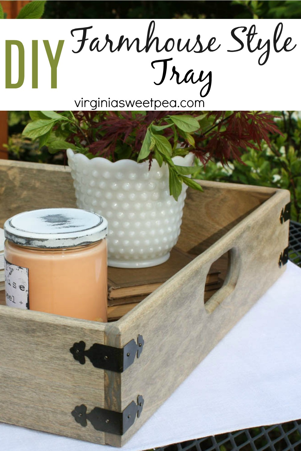 DIY Farmhouse Style Tray - Get the building plans for making this farmhouse style tray.  It's perfect for home decor or using to serve food or drinks at your next party.  #traybuildingplans #diytray #farmhousestyletray #howtomakeatray via @spaula
