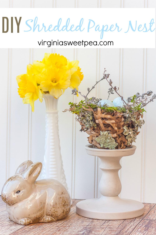 DIY Shredded Paper Nest - Learn how to make a shredded paper nest to use for spring decorating in your home.  #nest #nesttutorial #howtomakeanest #diynest #shreddedpapernest via @spaula