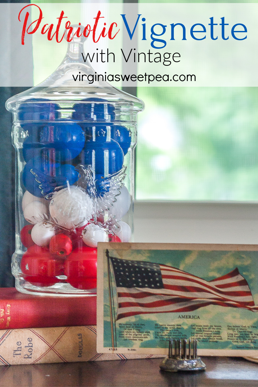Patriotic Vignette with Vintage - See how to create a patriotic vignette with vintage and learn how to make red, white and blue filler to use in glass containers or in bowls for patriotic holidays. #patriotic #patrioticdecor #patrioticvignette #July4decor #4thofjuly #4thofjulydecor #4thofjulyvignette #diybowlfiller via @spaula