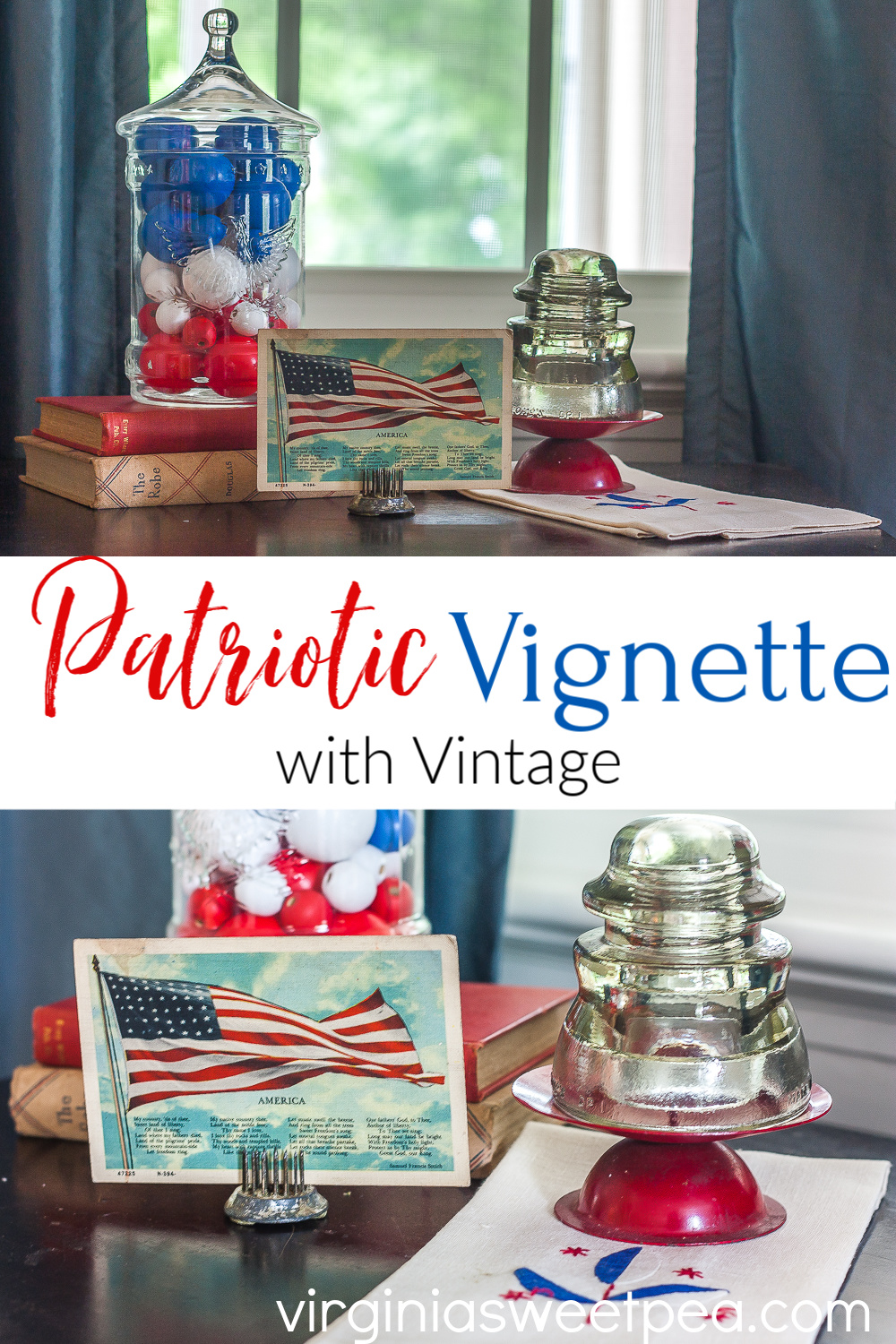 Patriotic Vignette with Vintage - See the details of a vignette for patriotic holidays using vintage. #patriotic #patrioticdecor #patrioticvignette #July4decor #4thofjuly #4thofjulydecor #4thofjulyvignette #diybowlfiller via @spaula