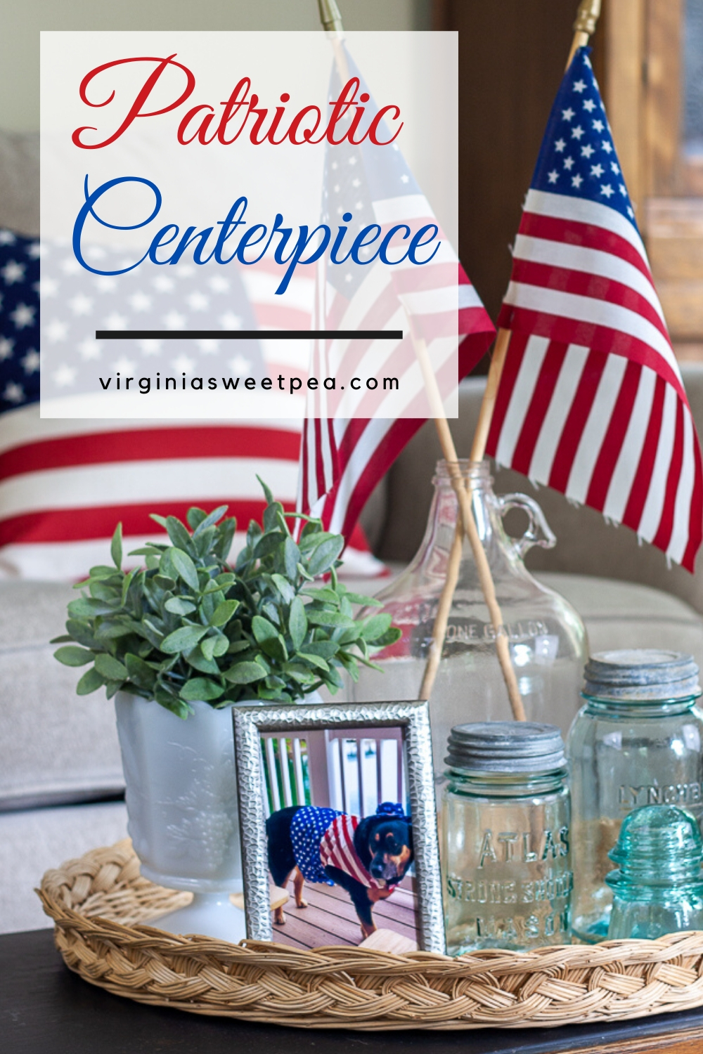 Patriotic Centerpiece - Celebrate patriotic holidays with a patriotic centerpiece that is easy to assemble.  Gather home decor supplies and create this look for your home.  #patriotic #patrioticcenterpiece #patrioticvignette #patrioticdecor #4thofjulydecor #4thofjulycenterpiece #virginiasweetpea #shermanskulina via @spaula