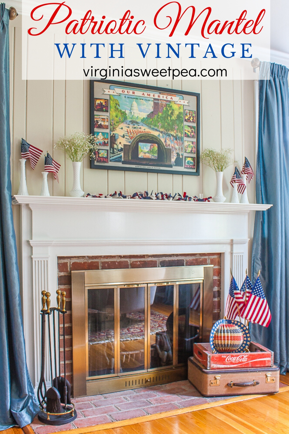 Patriotic Mantel with Vintage - American flags in milk glass, a 1943 Coca-Cola poster, plus other vintage items decorate a mantel for patriotic holidays. #patrioticdecor #patrioticmantel #4thofjulydecor #4thofjulymantel #vintagedecor via @spaula