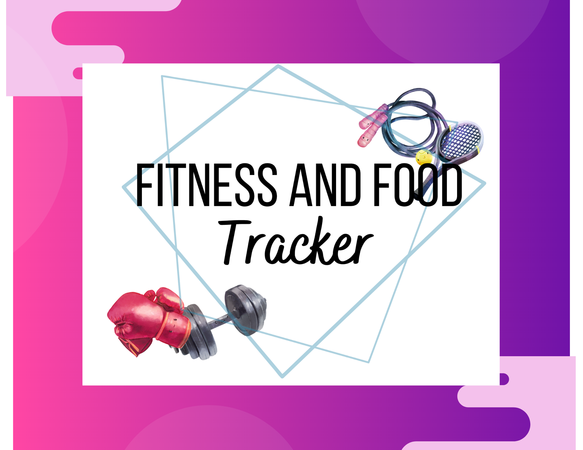 Free Printable Fitness and Food Tracker