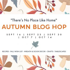 There's No Place Like Home Autumn Blog Hop