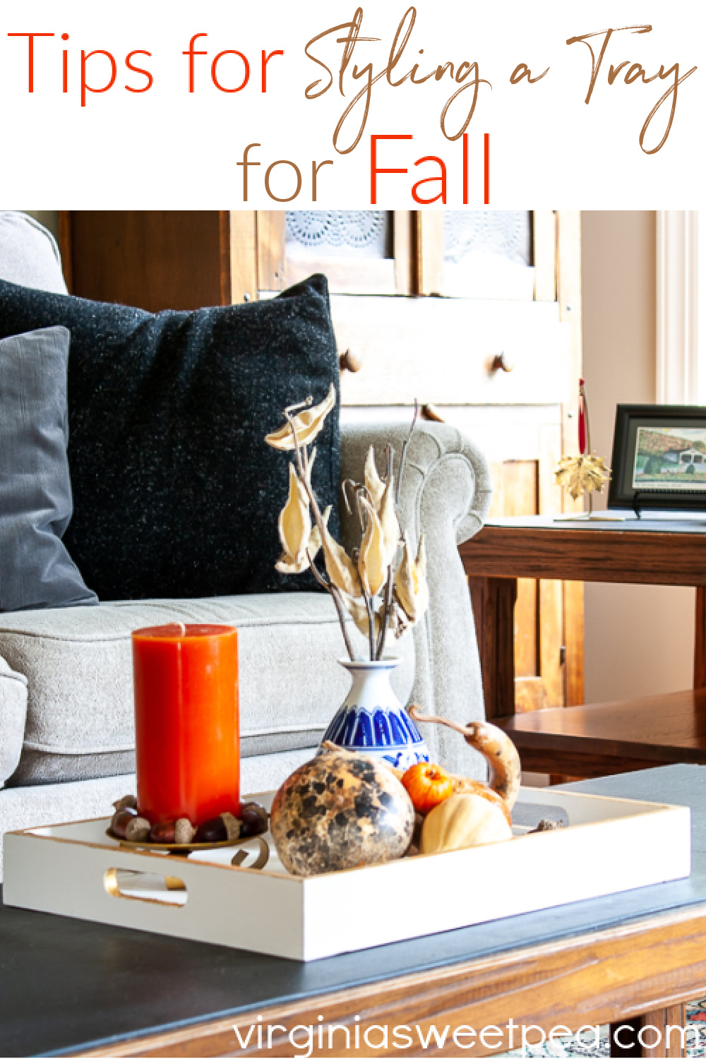 Tips for Styling a Tray for Fall - A tray is a wonderful item to use for home decor in any season.  Get tips for how to decorate a tray for fall and use the same concept to decorate the tray for any season. via @spaula