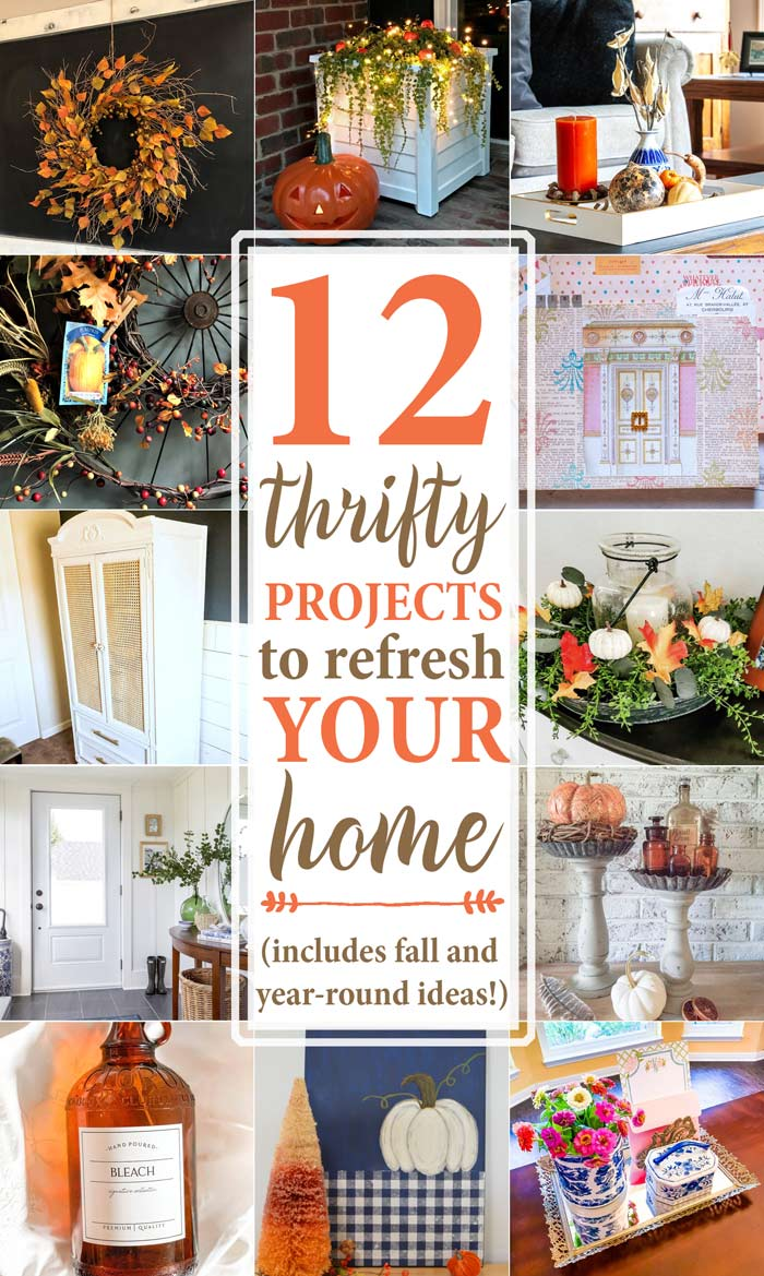 12 Thrifty Projects to Refresh Your Home