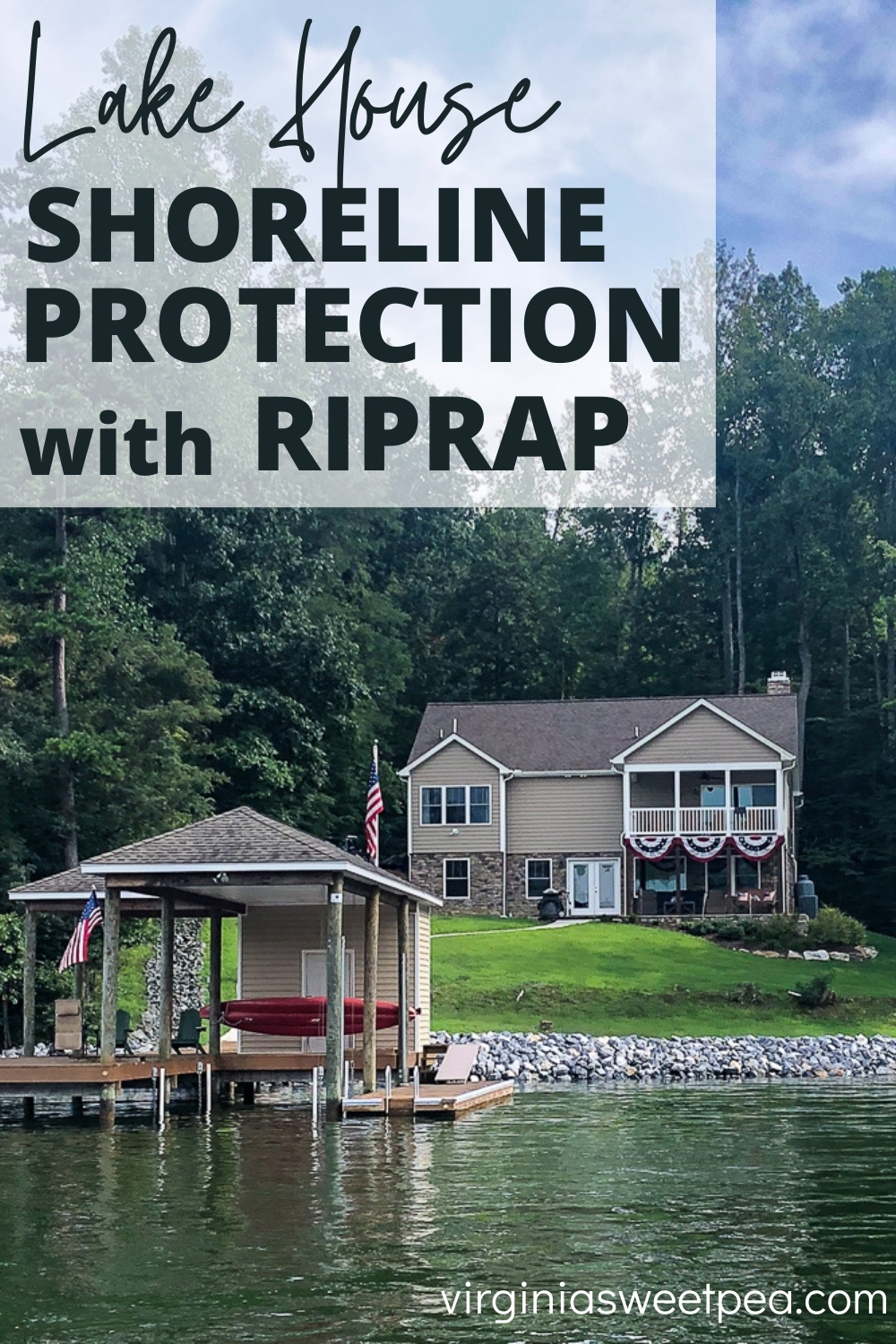 Riprap for Shoreline Protection - A home on Smith Mountain Lake, VA gets new riprap to protect the shoreline from erosion.  #riprap #smithmountainlakeva #shorelineprotection via @spaula