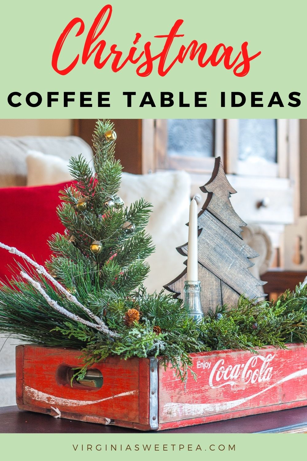 Christmas Coffee Table Ideas- Puzzled over how to decorate your coffee table for Christmas?  See bunches of creative ideas for decorating a coffee table for Christmas with a crate in many styles:  farmhouse, traditional, and more. via @spaula