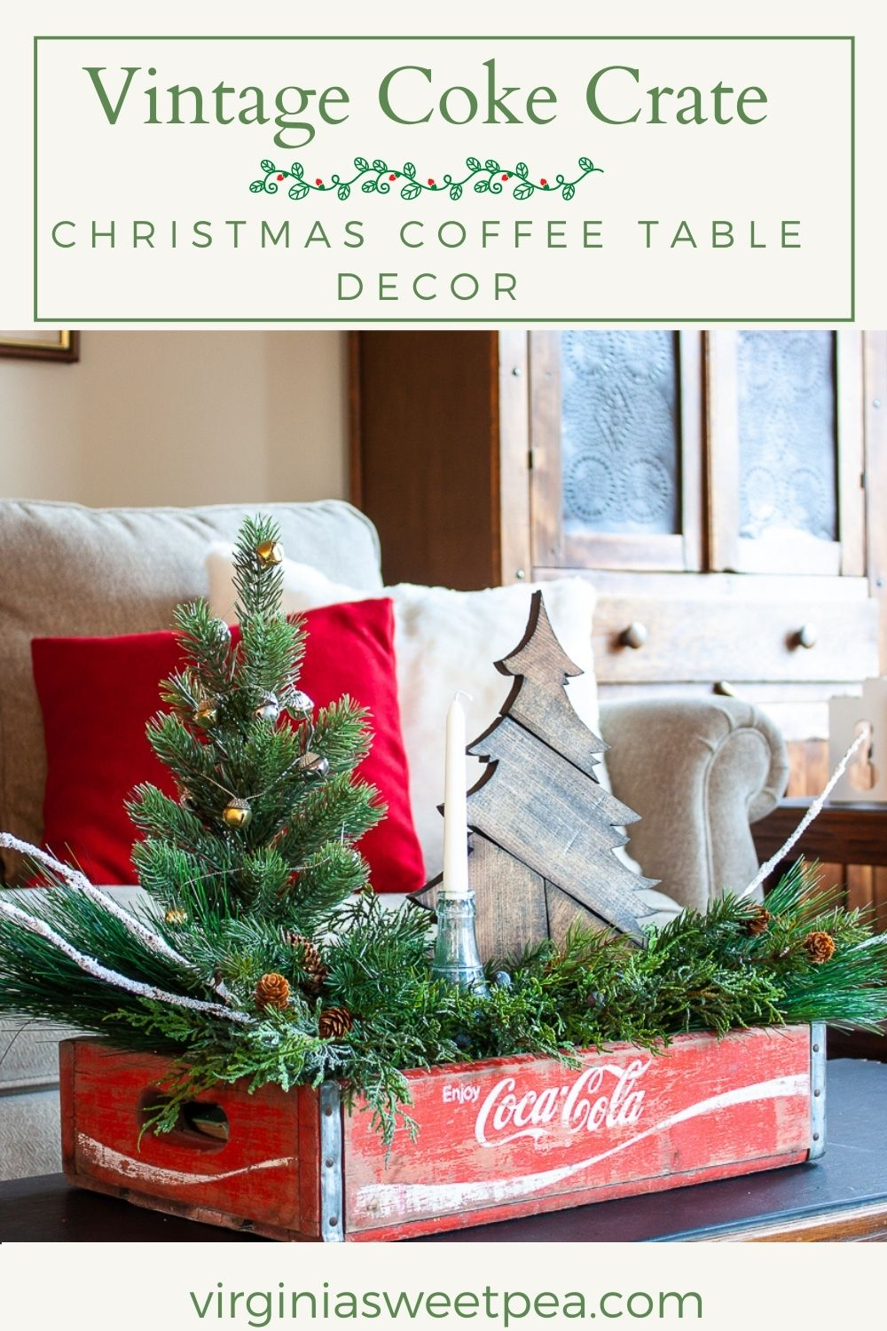 Vintage Coke Crate Christmas Coffee Table Decor - Puzzled over how to decorate your coffee table for Christmas?  Create a Christmas centerpiece for your coffee table using a vintage Coke crate and get a dozen more ideas for using crates for Christmas decor. via @spaula
