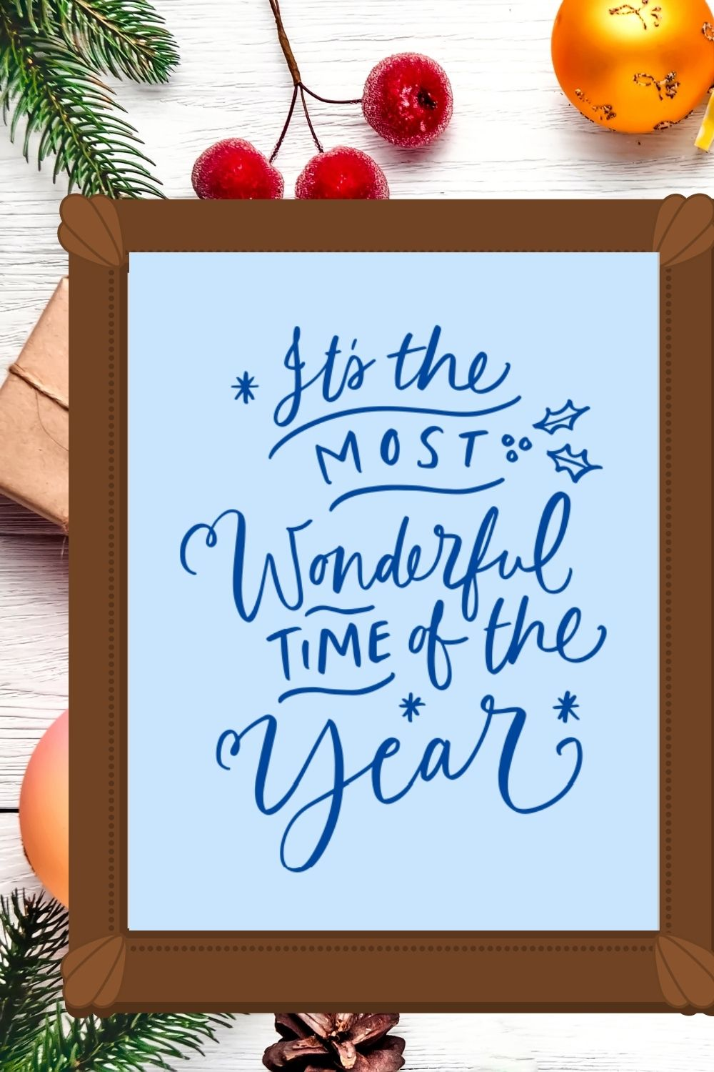 It's the Most Wonderful Time of the Year Free Printable Wall Art