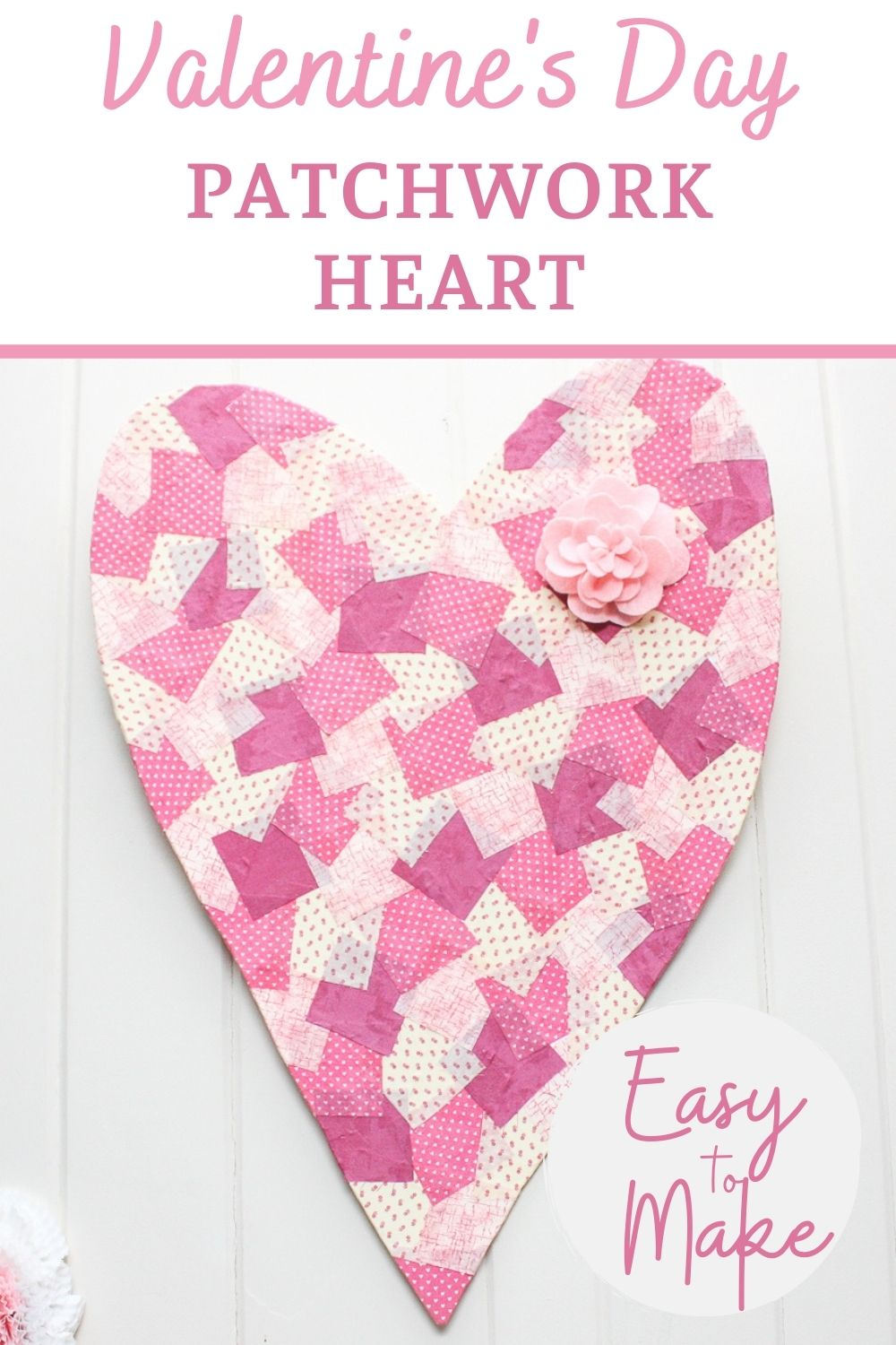 Learn how to make a Valentine's Day heart that looks like patchwork.  Squares of fabrics in shades of pink and cream are added to a heart cut from a sheet of foam board.  A pink felt flower is the perfect finishing touch.  Hang this on a door, wall, or over a mantel for a fun Valentine's Day decorations. #valentinesday #valentinesdaycraft #valentinesdaydecor via @spaula