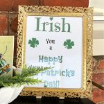 St. Patrick's Day free printable in a gold filigree frame that says Irish you a Happy St. Patrick's Day