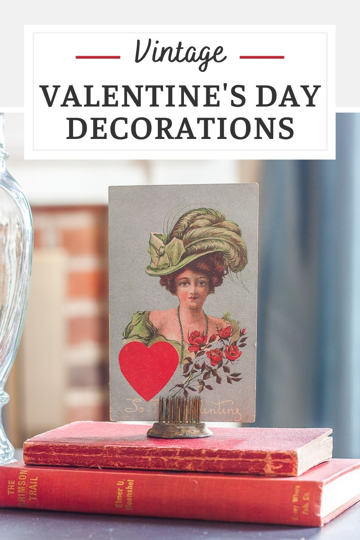 Vintage Valentine's Day Decorations