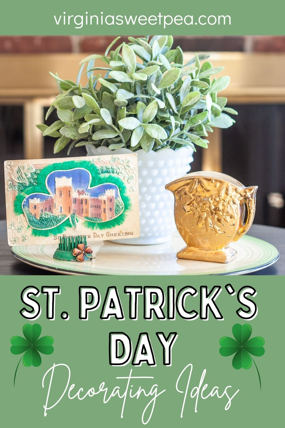 Bring the St. Patrick's Day celebration into your home by decorating for the season with St. Patrick's Day vignettes.  Get ideas to use in your home to celebrate this fun day. via @spaula