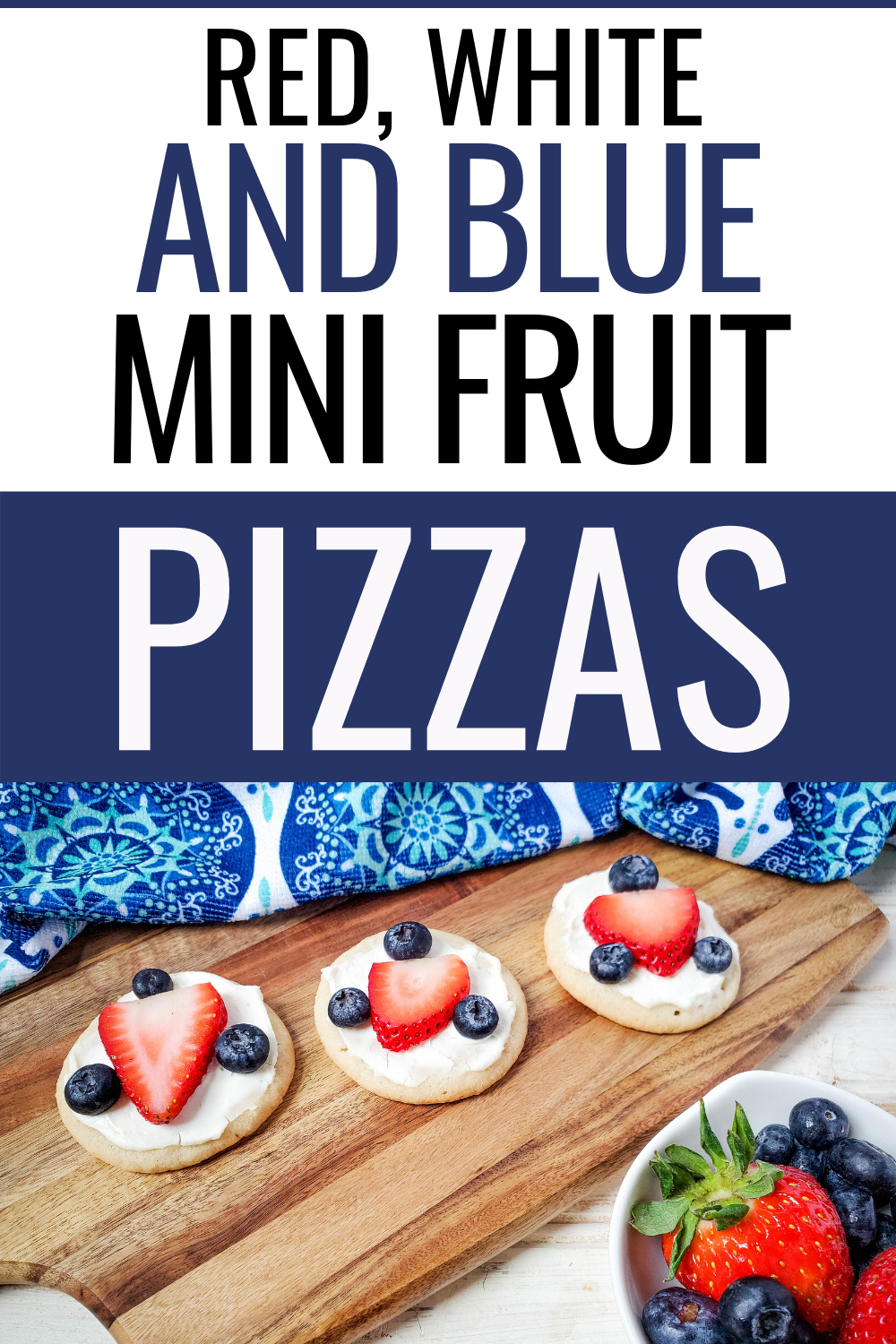 Graphic for Red, White and Blue Mini Fruit Pizzas