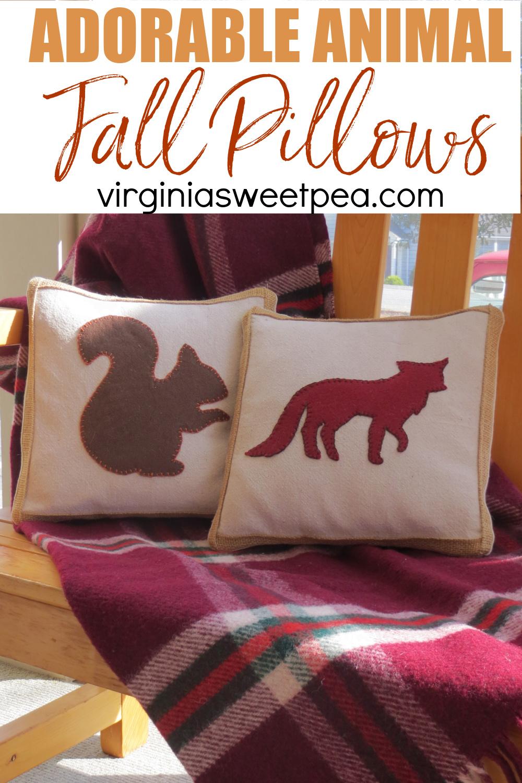 Fall pillows with a felt squirrel and a felt fox
