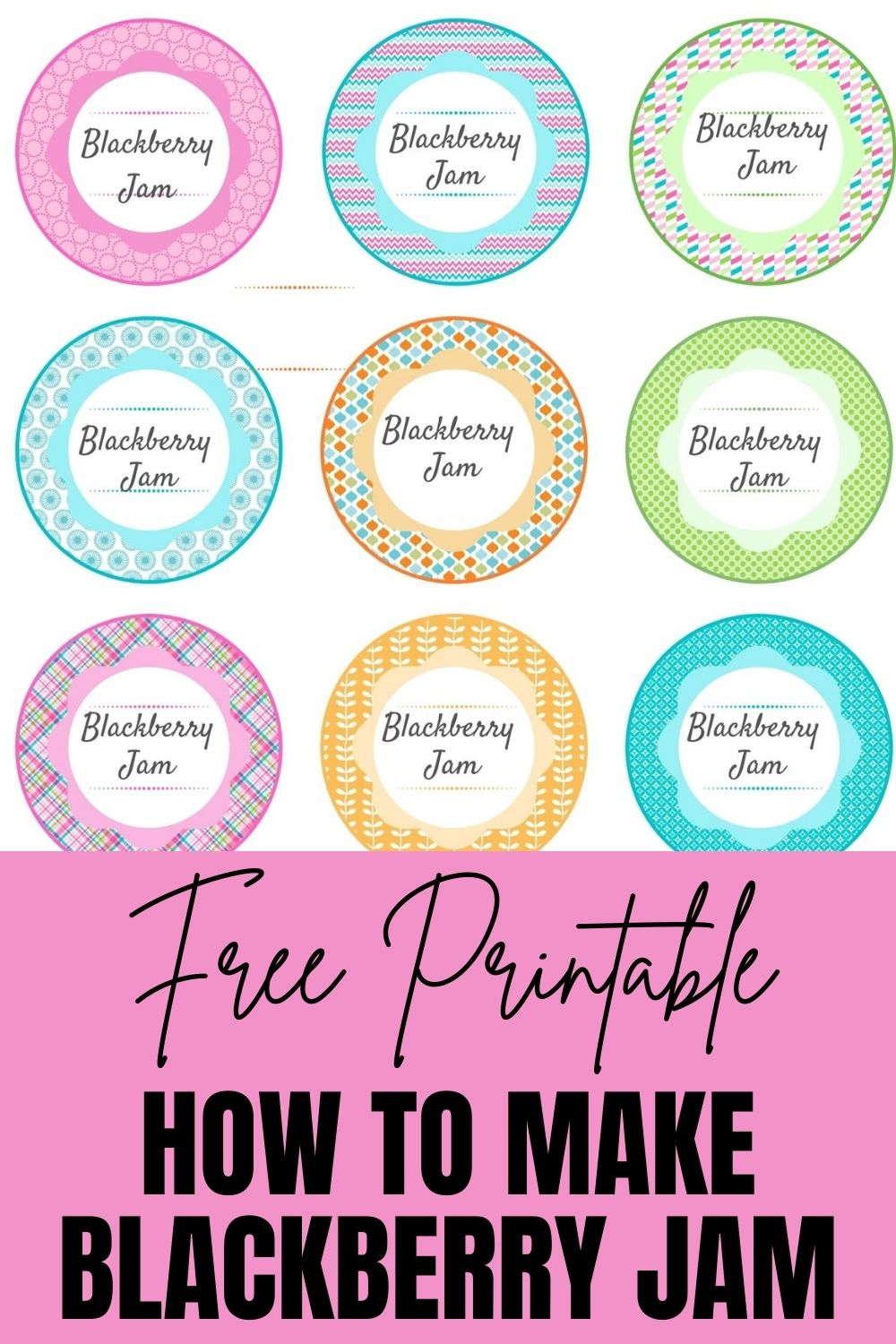 Free Printable How to Make Blackberry Jam + Labels